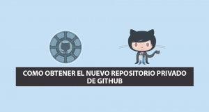 Como Obtener el nuevo Repositorio Privado de Github