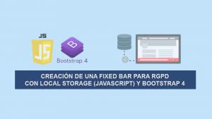 Creación de una Fixed Bar para RGPD con Local Storage (Javascript) y Bootstrap 4