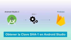 Como Obtener la Clave SHA-1 en Android Studio para Firebase