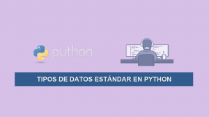 Tipos de Datos Estándar en Python