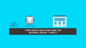 Como Crear una Página Web con Material Design – Parte 3