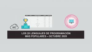 Los 20 Lenguajes de Programación más Populares – Octubre 2020