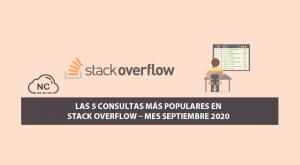 Las 5 Consultas más Populares en Stack Overflow – Mes Septiembre 2020