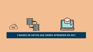 5 Bases de Datos Que Debes Aprender en 2021