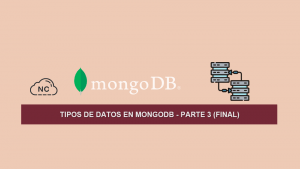 Tipos de Datos en MongoDB – Parte 3 (Final)