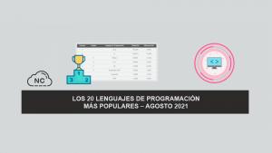 Los 20 Lenguajes de Programación más Populares – Agosto 2021